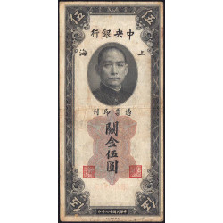 Chine - Central Bank of China - Pick 326d - 5 customs gold units - 1930 - Etat : B+