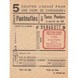 Coupon achat chaussures - Réf : 5/1 - 1944 - Etat : NEUF