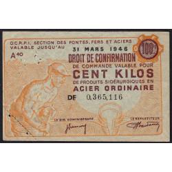 100 kg acier ordinaire - 31-03-1946 - Endossé à Laragne (05) et Moingt-Montbrison (42) - Série DF - Etat : TTB