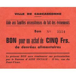 11 - Carcassonne - Aide aux familles nécessiteuses - 5 francs - Etat : NEUF