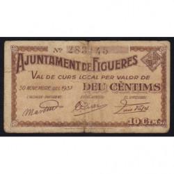 Espagne - Figueres - Pick non rép. - 10 cèntims - 30/11/1937 - Etat : TB-