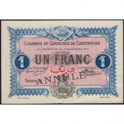 Algérie - Constantine 140-11 annulé - 1 franc - Série 6 - 07/11/1916 - Etat : SUP