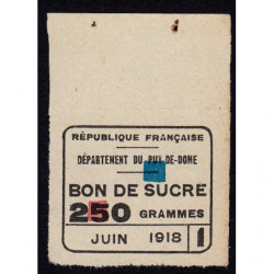 63-Puy-de-Dome - Rationnement - Sucre - 06/1918 - Etat : TTB+