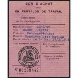Bon d'achat pantalon de travail - 1946 - Saintes-Maries-de-la-Mer (13) - Etat : SUP