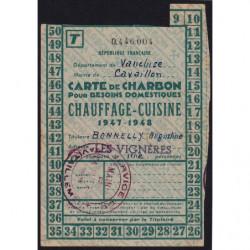 Rationnement - Charbon - 1947 - Carte T - Cavaillon (84) - Etat : TTB