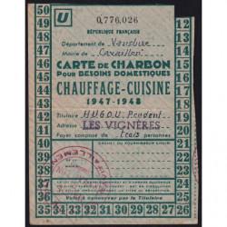 Rationnement - Charbon - 1947 - Carte U - Cavaillon (84) - Etat : TTB