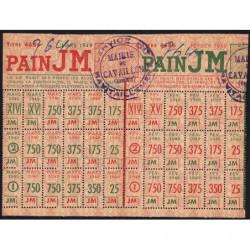 Rationnement - Pain - Titre 4686 - 02/1949 et 03/1949 - Catégorie JM - Cavaillon (84) - Etat : SUP