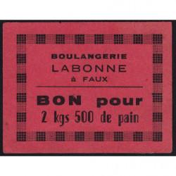 24 - Faux - Boulangerie Labonne - Bon pour 2 kgs 500 de pain - Etat : SUP