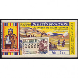 1962 - Loterie Nationale - 12e tranche - 1/10ème - Blessés de guerre