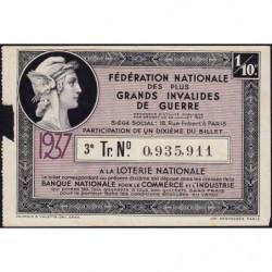1937 - Loterie Nationale - 3e tranche - 1/10ème - Invalides de guerre - Etat : TB-
