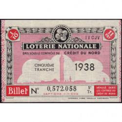 1938 - Loterie Nationale - 5e tranche - 1/10ème - Crédit du Nord - Etat : SUP
