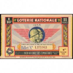1938 - Loterie Nationale - 6e tranche - 1/10ème - Union des Combattants - Etat : TTB+