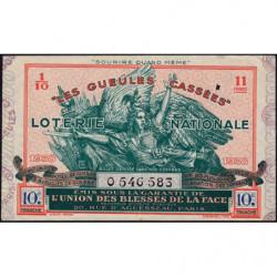 1938 - Loterie Nationale - 10e tranche - 1/10ème - Gueules cassées - Etat : TTB
