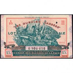 1938 - Loterie Nationale - 15e tranche - 1/10ème - Gueules cassées - Etat : TTB