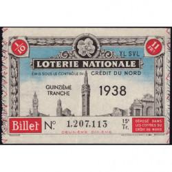 1938 - Loterie Nationale - 15e tranche - 1/10ème - Crédit du Nord - Etat : SUP