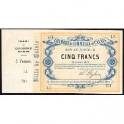 Ch. de Comm. Calais - Jer 62.11A - 5 francs - 10/10/1870 - Etat : SUP+