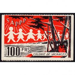 Colonie de vacances - SAPPP - Bon de 100 francs - 1950 - Etat : SUP+