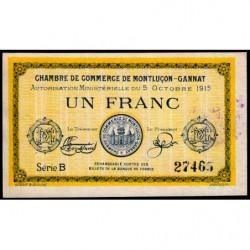 Montluçon-Gannat - Pirot 84-15a - 1 franc - Série B - 1915 - Etat : TTB+