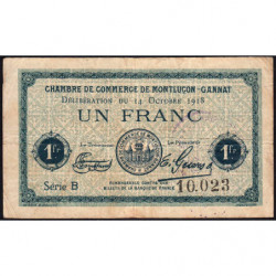Montluçon-Gannat - Pirot 84-48a - Série B - 1 franc - 1918 - Etat : TB-