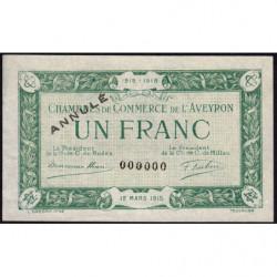 Rodez et Millau - Pirot 108-6 - 1 franc - Annulé - 12/03/1915 - Etat : SUP+ à PL