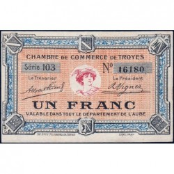 Troyes - Pirot 124-6 - Série 103 - 1 franc - Sans date - Etat : SUP