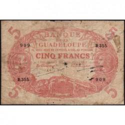 Guadeloupe - Pick 7s - 5 francs - Série B.355 - Avec filigrane - 1945 - Etat : B+