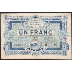 Bordeaux - Pirot 30-21 - 1 franc- Série 10 - 1917 - Etat : TB