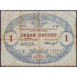 Monténégro - Pick 15 - 1 perper - Série 62 - 25/07/1914 - Etat : TB