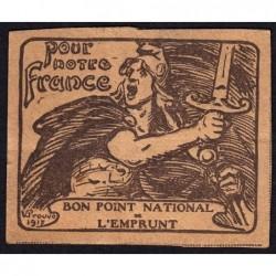 Bon Point National de l'Emprunt - 1917 - Pour notre France