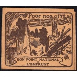 Bon Point National de l'Emprunt - 1917 - Pour nos cités