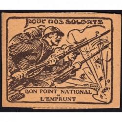 Bon Point National de l'Emprunt - 1917 - Pour nos soldats