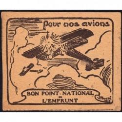 Bon Point National de l'Emprunt - 1917 - Pour nos avions