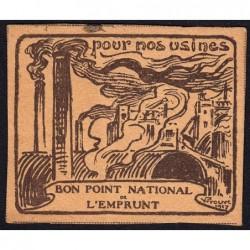 Bon Point National de l'Emprunt - 1917 - Pour nos usines