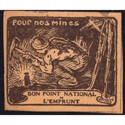 Bon Point National de l'Emprunt - 1917 - Pour nos mines