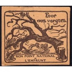 Bon Point National de l'Emprunt - 1917 - Pour nos vergers