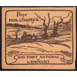 Bon Point National de l'Emprunt - 1917 - Pour nos champs