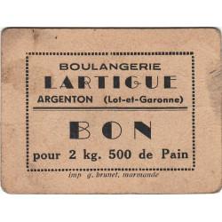 47-Argenton - Boulangerie LARTIGUE - Bon pour 2 kg 500 de Pain - Type 2