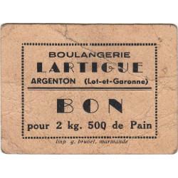 47 - Argenton - Boulangerie Lartigue - Bon pour 2 kg 500 de Pain - Type 2 - Etat : TB- à TB