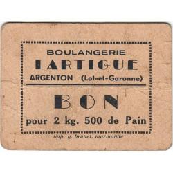 47 - Argenton - Boulangerie Lartigue - Bon pour 2 kg 500 de Pain - Type 2 - Etat : TB+ à TTB