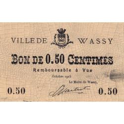 52-31 Wassy - 50 centimes - Octobre 1915 - Etat : TTB