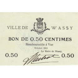 52 - Wassy - 50 centimes - Octobre 1915 - Etat : SPL à NEUF
