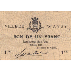 52-34 Wassy - 1 franc - Octobre 1915 - Etat : TTB
