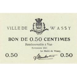52-36 Wassy - 50 centimes - Novembre 1915 - Etat : SPL à NEUF
