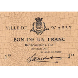 52-38 Wassy - 1 franc - Novembre 1915 - Etat : SPL à NEUF