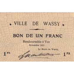 52-39 Wassy - 1 franc - Novembre 1915 - Etat : SPL à NEUF