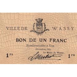 52 - Wassy - 1 franc - Décembre 1915 - Etat : SPL à NEUF