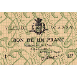52 - Wassy - 1 franc - Septembre 1916 - Etat : SPL à NEUF
