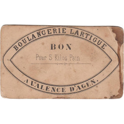 82-nr Valence d'Agen - Boulangerie LARTIGUE - Bon pour 5 kg de pain - Etat : TB