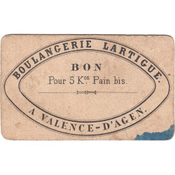 82-nr Valence d'Agen - Boulangerie LARTIGUE - Bon pour 5 kg de pain bis - Etat : B