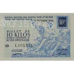 Billet de 10 kg acier ordinaire - 31-12-1948 - Endossé par perforations